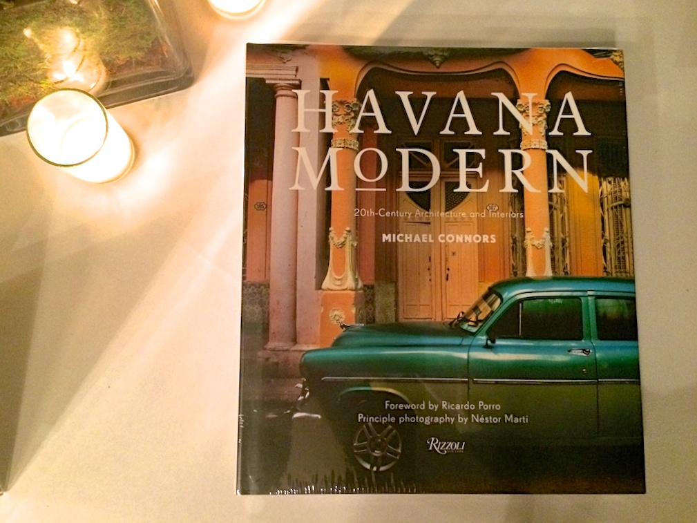 Havana Modern Book written by Michael Connors with photos by Nestor Marti