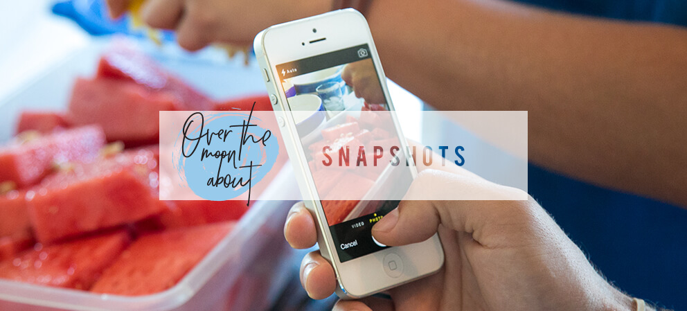 over the moon about snapshots
